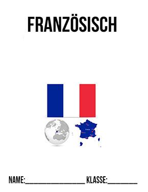 Hier kannst du dir jetzt dein gesuchtes Deckblatt Französisch schnell und einfach erstellen und kostenlos ausdrucken. Mit deinem persönlichen Deckblatt für deine Hefter, Schulordner und Mappen bist du super organisiert und behältst stehst den Überblick.