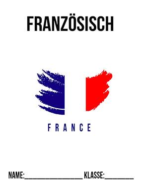 Hier kannst du dir jetzt dein gesuchtes Französisch Deckblatt Schule schnell und einfach erstellen und kostenlos ausdrucken. Mit deinem persönlichen Deckblatt für deine Hefter, Schulordner und Mappen bist du super organisiert und behältst stehst den Überblick.