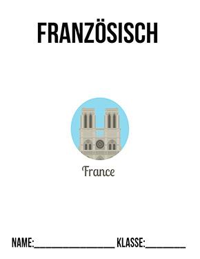 Hier kannst du dir jetzt dein gesuchtes Französisch Deckblatt Vorlagen schnell und einfach erstellen und kostenlos ausdrucken. Mit deinem persönlichen Deckblatt für deine Hefter, Schulordner und Mappen bist du super organisiert und behältst stehst den Überblick.