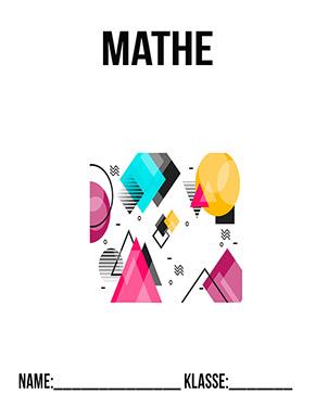 Hier kannst du dir jetzt dein gesuchtes Mathematik Deckblatt geometrische Formen schnell und einfach erstellen und kostenlos ausdrucken. Mit deinem persönlichen Deckblatt für deine Hefter, Schulordner und Mappen bist du super organisiert und behältst stehst den Überblick.