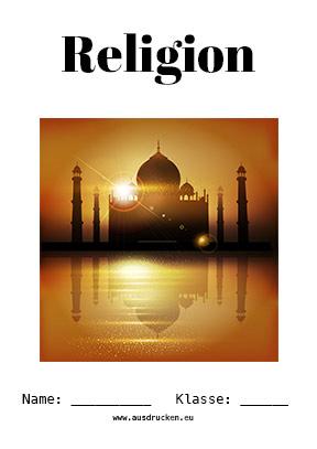 Hier kannst du dir jetzt dein gesuchtes Religion Deckblatt Islam schnell und einfach erstellen und kostenlos ausdrucken. Mit deinem persönlichen Deckblatt für deine Hefter, Schulordner und Mappen bist du super organisiert und behältst stehst den Überblick.