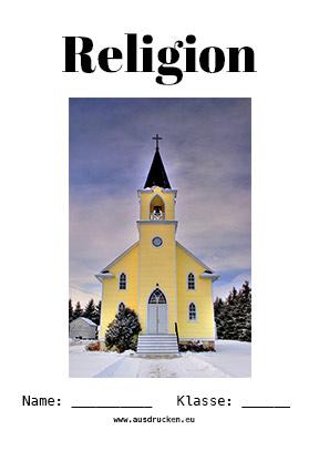 Hier kannst du dir jetzt dein gesuchtes Religion Deckblatt Kirche schnell und einfach erstellen und kostenlos ausdrucken. Mit deinem persönlichen Deckblatt für deine Hefter, Schulordner und Mappen bist du super organisiert und behältst stehst den Überblick.