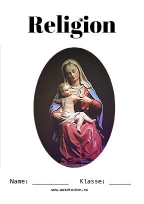 Hier kannst du dir jetzt dein gesuchtes Religion Deckblatt Maria schnell und einfach erstellen und kostenlos ausdrucken. Mit deinem persönlichen Deckblatt für deine Hefter, Schulordner und Mappen bist du super organisiert und behältst stehst den Überblick.