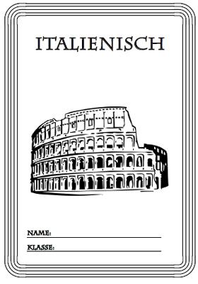 Deckblatt Italienisch Unterricht mit dem Kolloseum in Rom