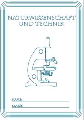 Deckblatt Naturwissenschaft und Technik mit einem Mikroskop
